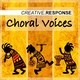 Creative Response Choral Voices